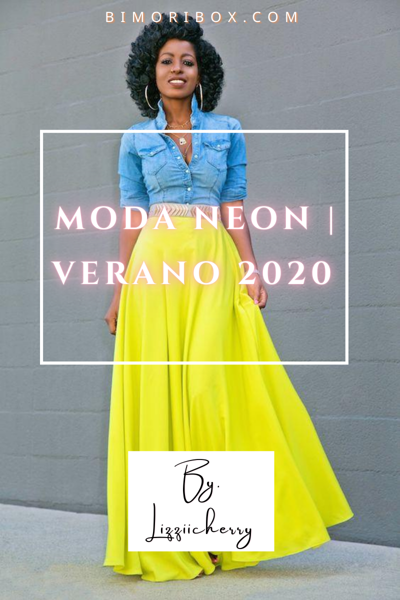MODA NEÓN PARA MUJERES | VERANO 2020