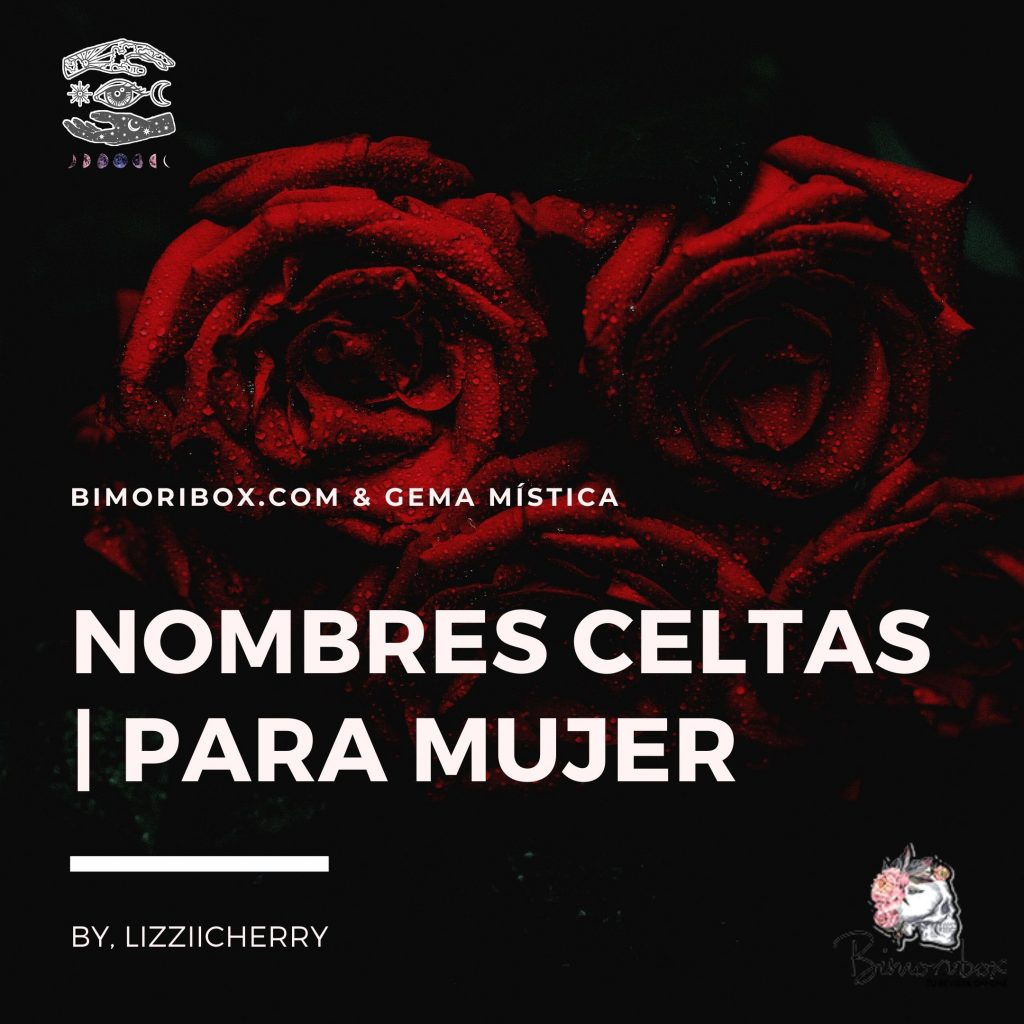 NOMBRES CELTAS | PARA MUJER Y SIGNIFACADO